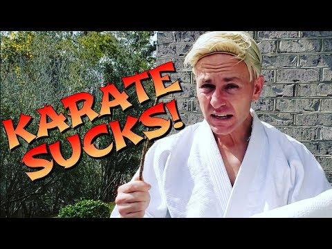 Karate Sucks for