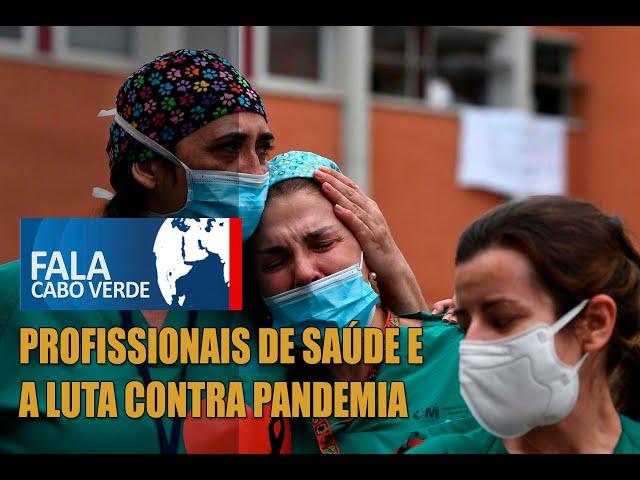 PROFISSIONAIS DE SAÚDE E A LUTA CONTRA PANDEMIA