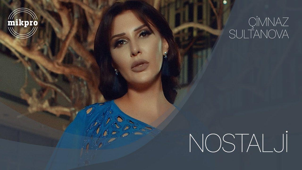 Çimnaz Sultanova - Nostalji (Official Video)