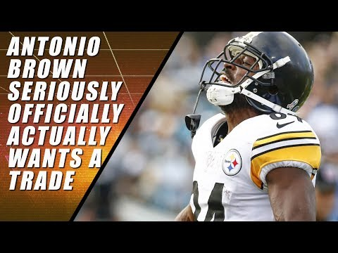 Antonio Brown Officially Asks for Trade