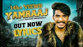 Yamraaj | Gulzaar Chhaniwala| Video LYRICS | New Haryanavi Song 2019#yamraj #gulzar