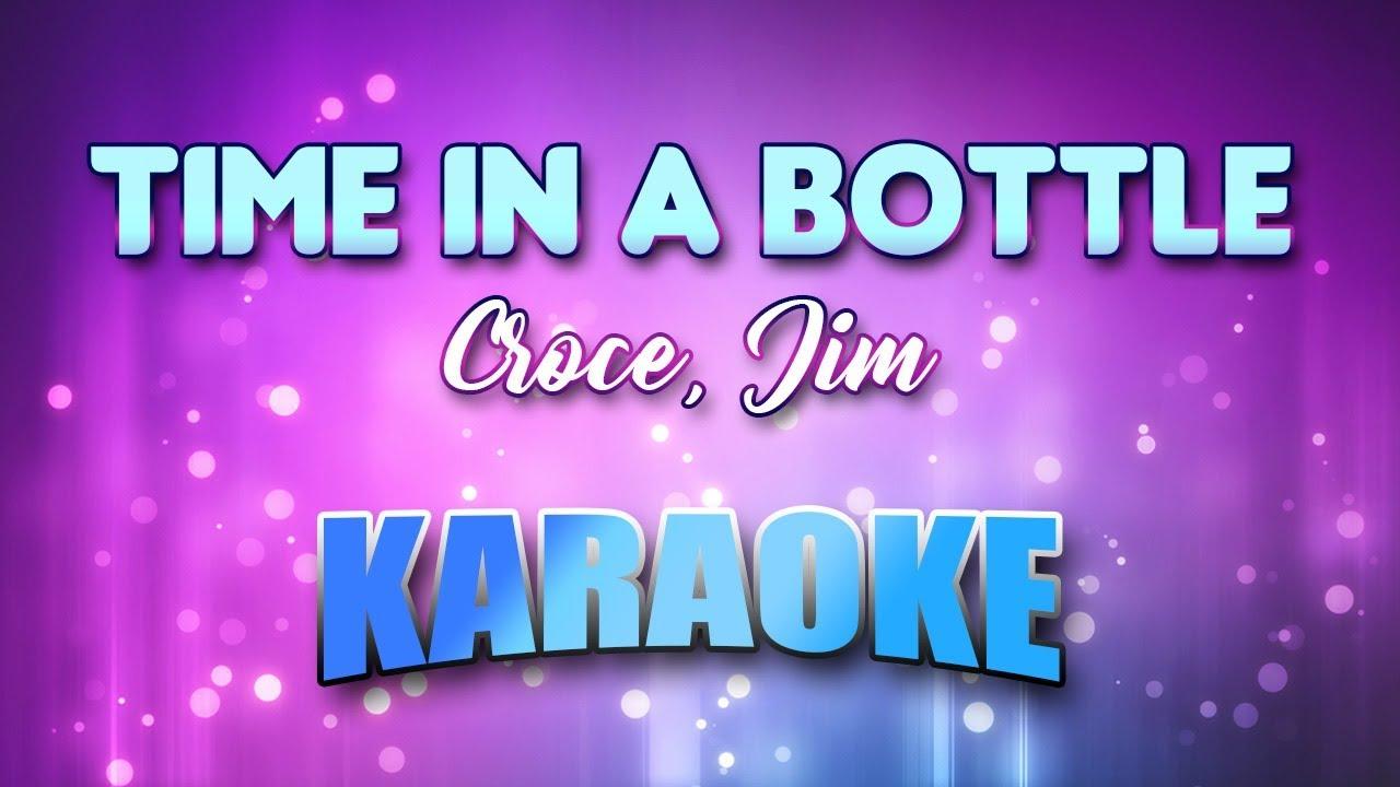 croce jim time in a bottle karaoke lyrics youtube. Black Bedroom Furniture Sets. Home Design Ideas