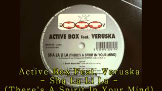 Active Box Feat. Veruska - Sha La Li La (There