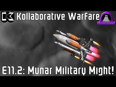 KSP Kollaborative Warfare 11.2 : Munar Military Might!