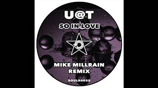 U@T - So In Love (Mike Millrain Remix Edit)