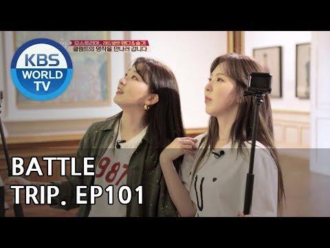 Battle Trip | 배틀트립 – Ep.101 Wendy X Seulgi's trip to Austria [ENG/THA/2018.08.12]