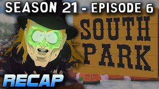 SOUTH PARK - Season 21, Ep. 6 RECAP - Sons a Witches