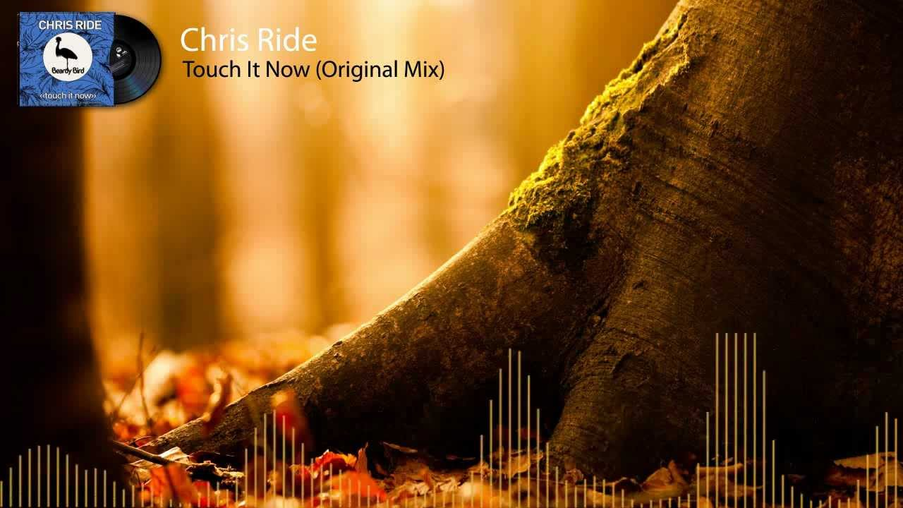 Chris Ride - Touch It Now [HD]
