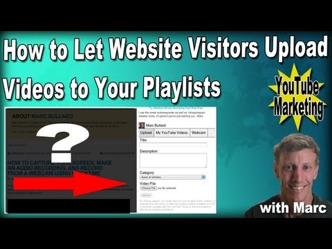 How to Let Visitors Upload Their Videos to Your YouTube Playlist on Your Website