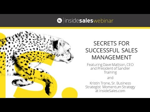 Secrets for Successful Sales Management Webinar - Sandler Training & Inside Sales