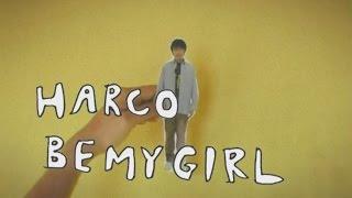 HARCO - BE MY GIRL ~君のデイリーニュース~