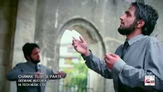 CHAMAK TUJH SE PAATE - DEEWANE MUSTAFA TWINS - OFFICIAL HD VIDEO