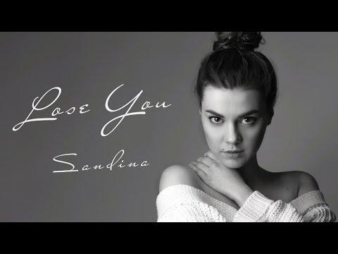 Sandina - Lose You (Lyric Video)