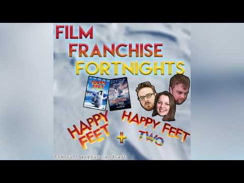 """Happy Feet"" and ""Happy Feet Two"" (ft. Annabel from Blue Mondays) 