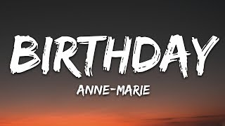 Anne Marie   Birthday (lyrics)
