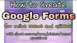 How to conduct an online Exam/Quiz through Google forms | MCQ/Short/Picture based