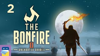 The Bonfire 2: Uncharted Shores - iOS Old Gameplay Part 2 (by Xigma Games)