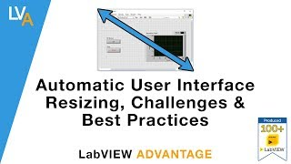 Automatic UI Resizing, Challenges and Best Practices - LabVIEW