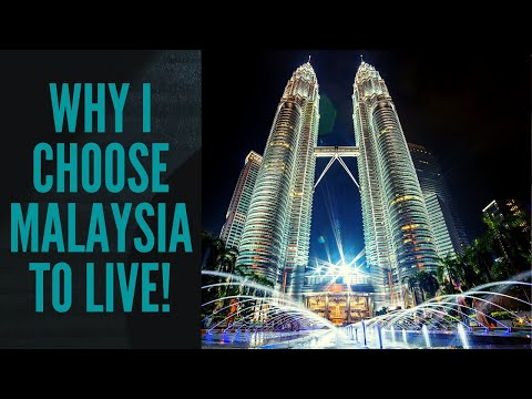Why I will Choose Malaysia To Live! from YouTube · Duration:  11 minutes 8 seconds