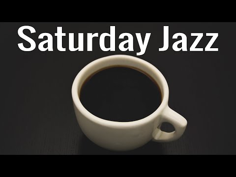 Saturday JAZZ Music - Elegant Bossa Nova JAZZ For Relaxing & Good Mood - Instrumental Background Jaz