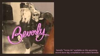"Beverly ""Honey Do"" [Official Audio]"