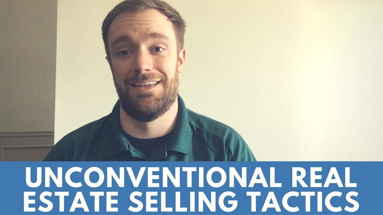 Unconventional Real Estate Selling Tactics You Can Use | Breyer Home Buyers 770-744-0724