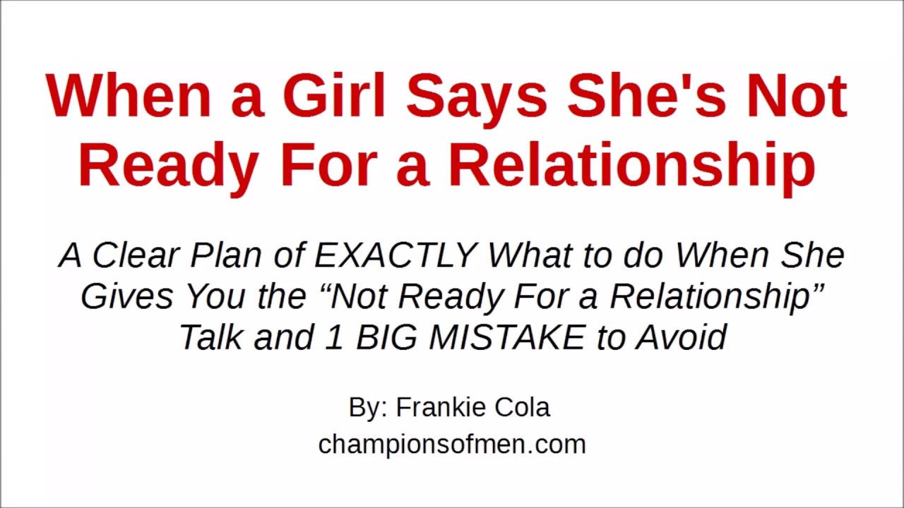 girl not ready for a relationship