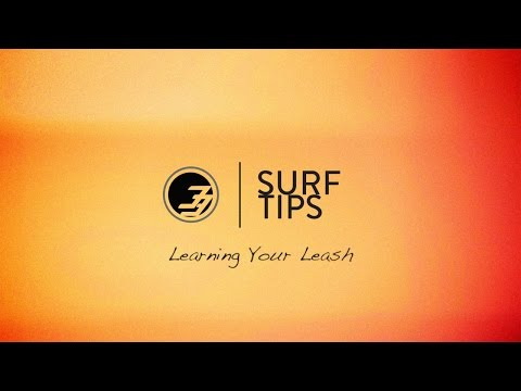 Surf Tips for Beginners - Installing Your Leash