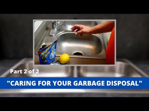 Garbage Disposal Care ( Part II )