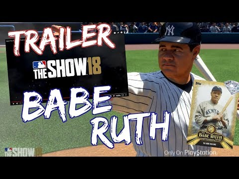MLB THE SHOW 18 TRAILER + BABE RUTH GAMEPLAY (PEE WEE REESE & NEW FEATURES)