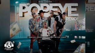 El Cherry Feat El Mayor Clasico, Secreto & Ceky Viciny Quimico - POPEYE REMIX (Prod DjPatioMusic)