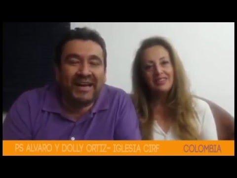 Saludos Del Pastor Álvaro Ortiz, Desde Colombia, Por Nuestro Aniversario 25