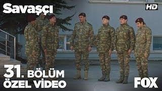 Serdar Üsteğmen Ucuz Yırttı! Savaşçı 31. Bölüm