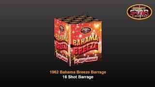 Bright Star Fireworks - 1962 Bahama Breeze 16 Shot Barrage