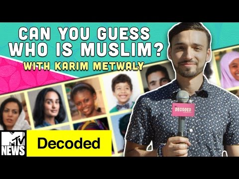 Can You Guess Who's Muslim? ft. Karim Metwaly | Decoded | MTV News
