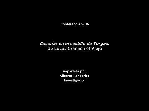 Conferencia: Cacerías en el castillo de Torgau, de Lucas Cranach el Viejo