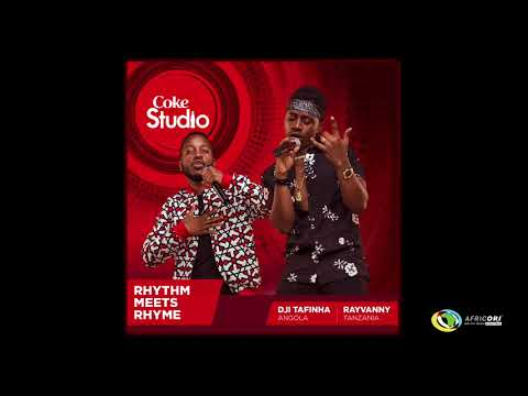 Dji Tafinha X Rayvanny - Give You All (Official Audio) - Coke Studio Africa 2017