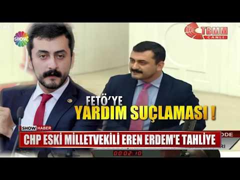 CHP eski milletvekili Eren Erdem'e tahliye