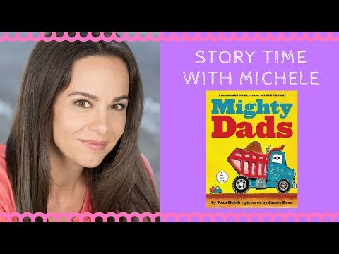 """Story Time With Michele! """"Mighty Dads"""" read aloud for kids from YouTube · Duration:  4 minutes 35 seconds"""