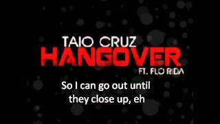 Taio Cruz ft Flo-Rida - Hangover (Official Lyrics Video)