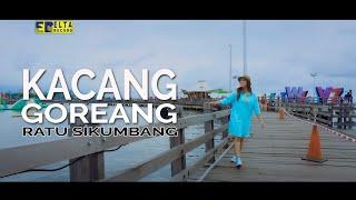 Ratu Sikumbang Kacang Goreang Remix Minang Terbaru 2019
