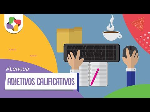 Adjetivos calificativos - Lengua - Educatina