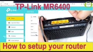 Unboxing and setup of the TP-Link MR6400 LTE router - wireless and Ethernet setup shown