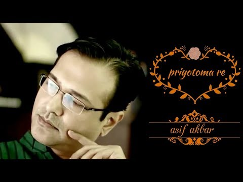 Priyotoma re by Asif akbar