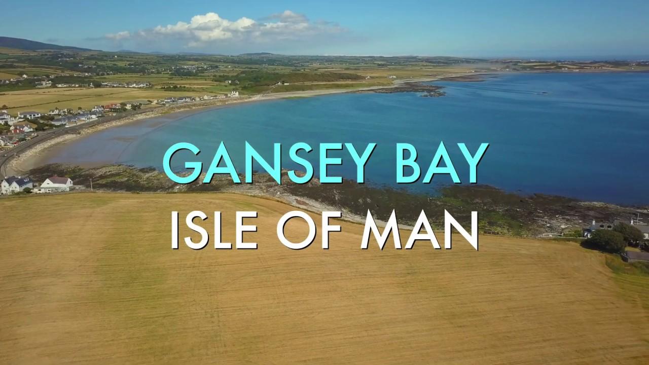 Gansey Bay Isle of Man 2018 - YouTube