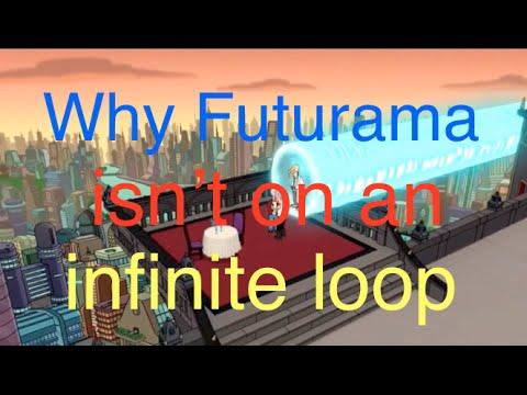Why Futurama isn't in an infinite loop