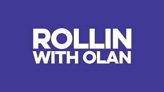 ROLLIN WITH OLAN 2 Thumbnail