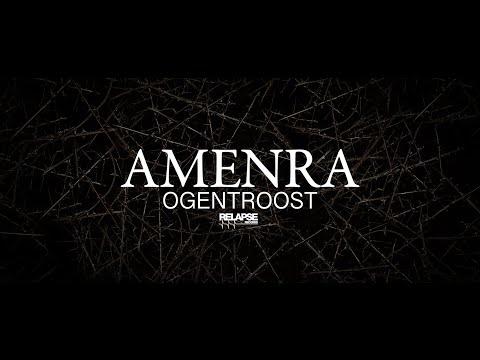 AMENRA - Ogentroost (Official Visualizer)