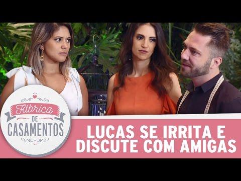 Lucas Anderi se irrita com as amigas da noiva | Fábrica de Casamentos (06/05/17)