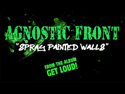 Agnostic Front - Spray Painted Walls (LYRIC VIDEO)